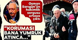 Osman Sarıgün'ün hakimlik sorgusu ortaya çıktı