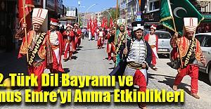 742. Türk Dil Bayramı ve Yunus Emre'yi Anma Etkinlikleri