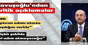Çavuşoğlu'ndan S-400 açıklaması!