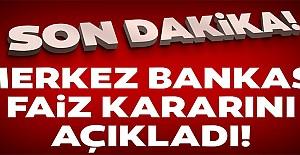 Merkez Bankası'nın faiz kararı açıklandı!