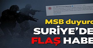 MSB'den son dakika açıklaması!