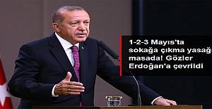 Gözler Erdoğan'a çevrildi!