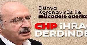 Korona günlerinde CHP'nin ihraç siyaseti
