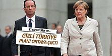 Almanya ve Fransa#039;nın Türkiye planı