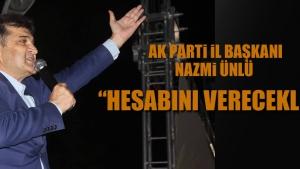 """ÜNLÜ: """"İftira Atanlar Hesabını Verecek"""""""